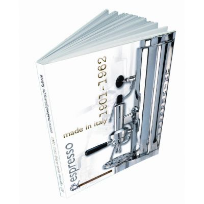 ESPRESSO MADE IN ITALY 1901-1962 - III edition by Enrico Maltoni
